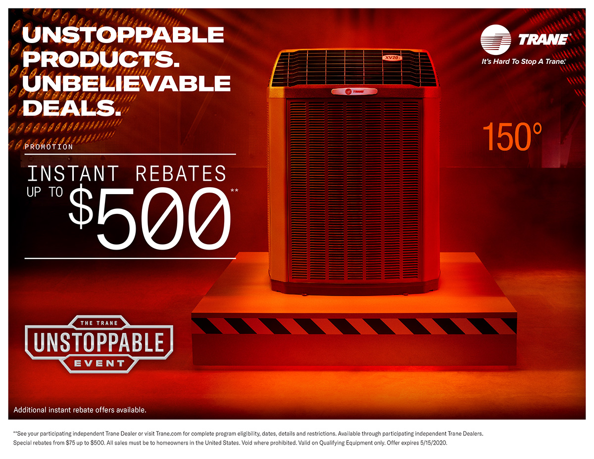 The TRANE Unstoppable Event - Rebates up to $500